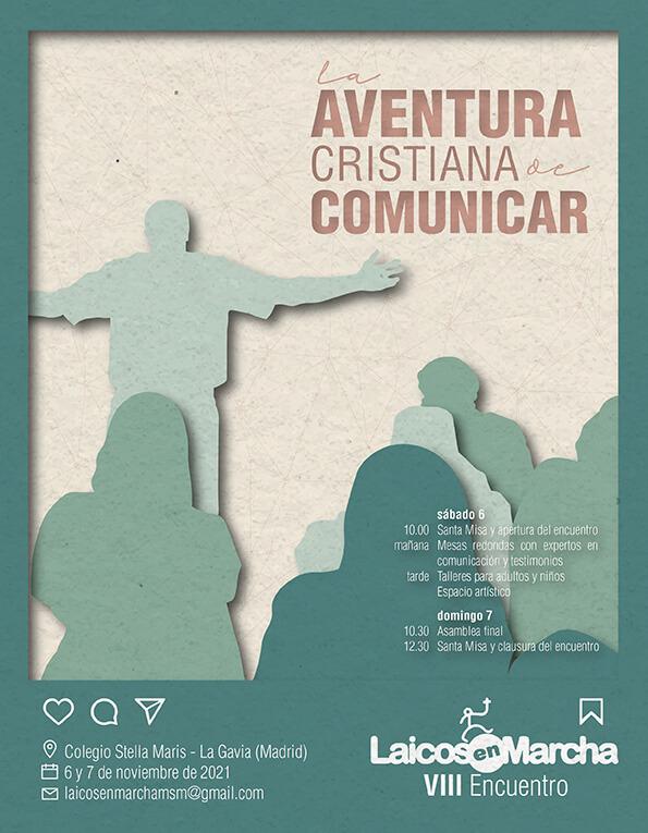 """VIII Encuentro """"Laicos en Marcha"""". La aventura cristiana de comunicar"""